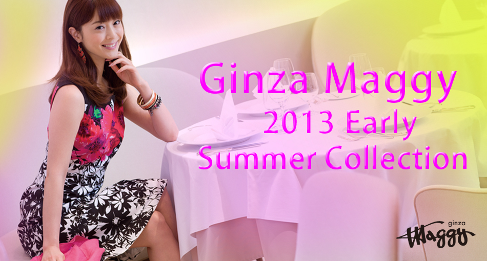 2013 EARLY SUMMER COLLECTION